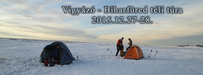 Vigyázó-Biharfüred téli sátras túra